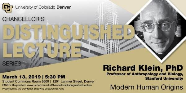 Chancellor's Distinguished Lecture: Richard Klein, PhD