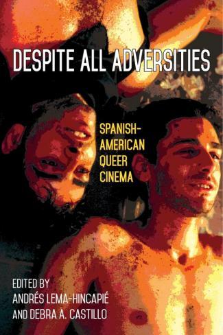 Despite All Adversities edited by Andrés Lema-Hincapié