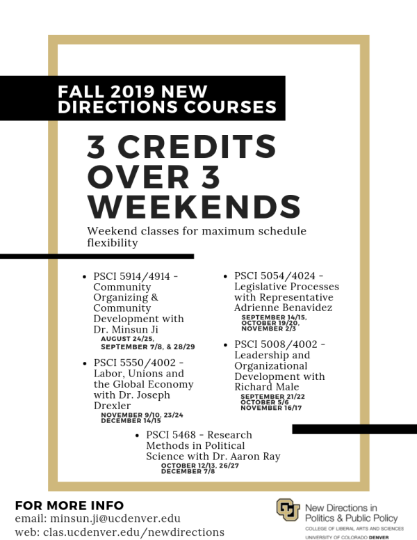 Fall 2019 New Directions Courses 3 Credits over 3 weekends Weekend classes for maximum schedule flexibility