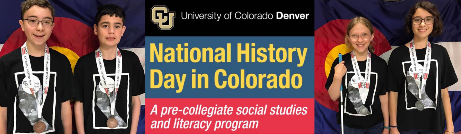 university of colorado denver national history day in colorado a pre-collegiate social studies and literacy program
