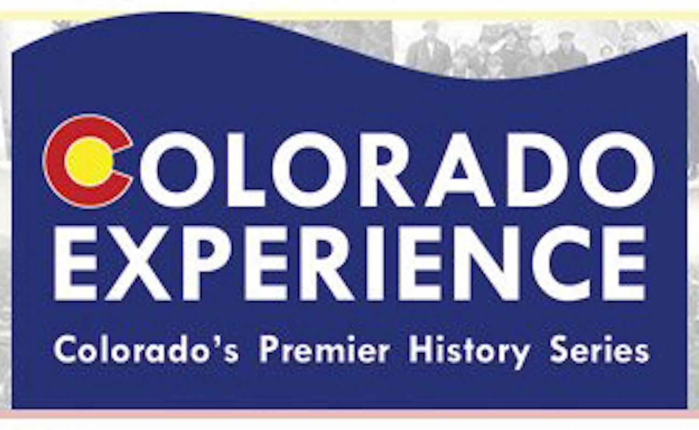 Colorado Experience Colorado's Premier History Series