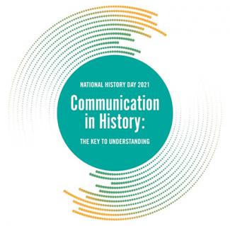 National history day 2021 communication in history the key to understanding