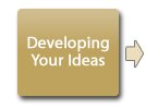 Developing your ideas