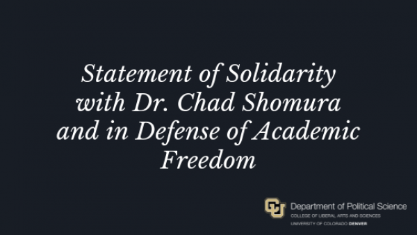 Statement of Solidarity with Dr. Chad Shomura and in Defense of Academic Freedom
