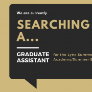 "Text reading ""we are currently searching for a graduate assistant for the Lynx Summer Academy/Summer Bridge Program in a dark gray text box with CU Denver logo"